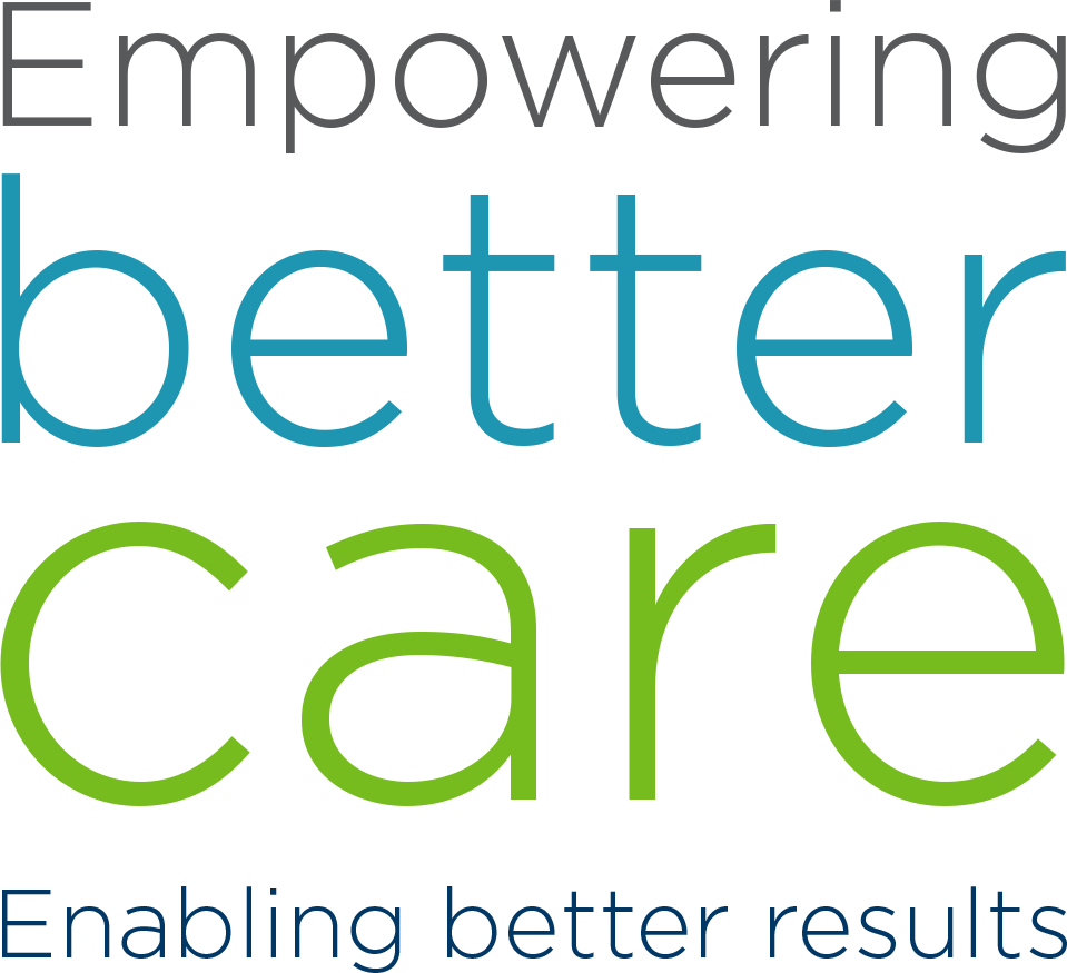 Empowering better care. Enabling better results.